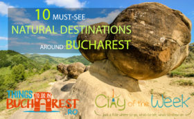 must see destinations around bucharest